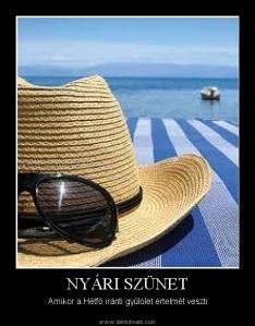 nyári szünet hétfő